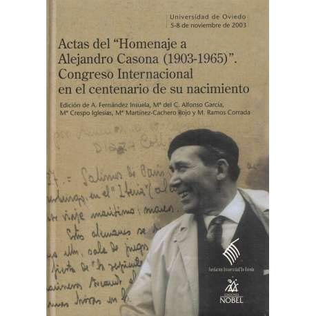 9788484592563: Actas del homenaje a Alejandro casona (1903-1965)