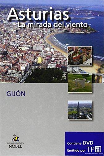 9788484593744: Asturias, la mirada del viento. Gijón (Asturias Mirada Del Viento)