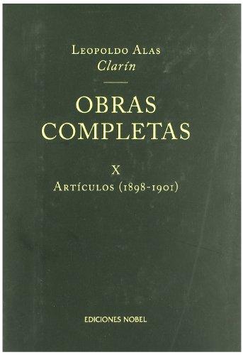 9788484594352: Obras completas de Clarín X. Artículos 1898-1901