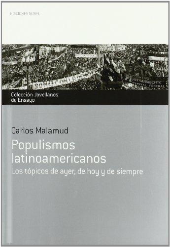 POPULISMOS LATINOAMERICANOS: MALAMUD