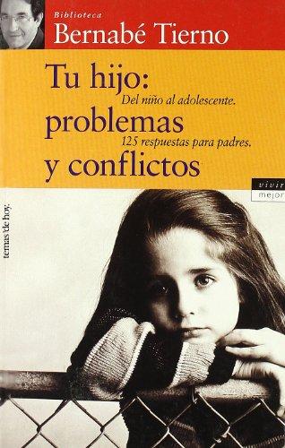 9788484600282: Tu hijo: problemas y conflictos (Vivir Mejor)