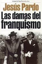 9788484600466: Las damas del franquismo