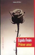 PRIMER AMOR: ESPIDO FREIRE