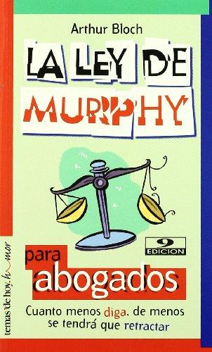 La Ley De Murphy Para Abogados: Arthur Bloch