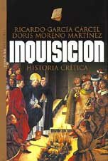 9788484600787: Inquisicion. Historia critica