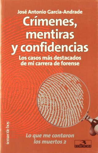 9788484600923: Crimenes, Mentiras y Confidencias (Spanish Edition)