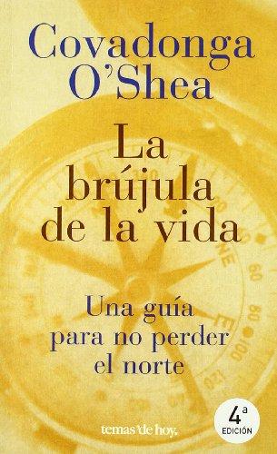 9788484600930: La Brujula de la Vida (Spanish Edition)