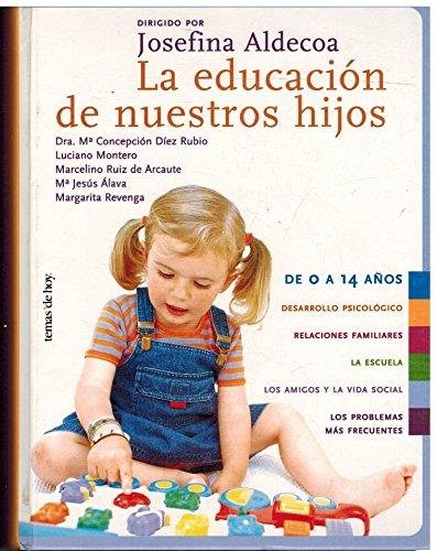 9788484600961: Educacion de nuestros hijos, la