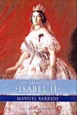 9788484601180: Los amantes de Isabel II