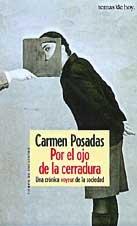 Por El Ojo de La Cerradura: Una: Posadas, Carmen