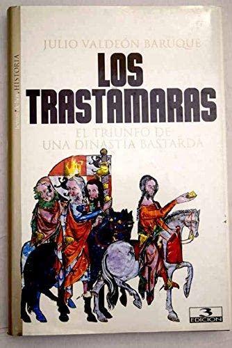 9788484601296: Los Trastámaras (Historia (temas De Hoy))
