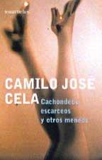 9788484601333: CACHONDEOS ESCARCEOS OTROS MENEOS (T.HOY