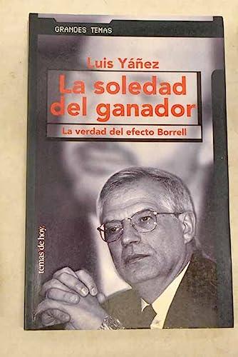 9788484601401: LA Soledad Del Ganador (Spanish Edition)