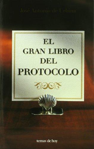 9788484601463: El Gran Libro Del Protocolo