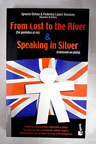 9788484601517: From lost to the river & speaking in silver (Booket Logista)