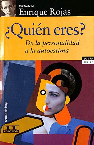 9788484601609: Quien Eres? - de La Personalidad a la Autoestima (Spanish Edition)