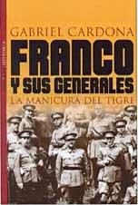 FRANCO Y SUS GENERALES. LA MANICURA DEL TIGRE: GABRIEL CARDONA