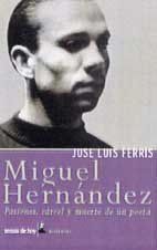 9788484601869: Miguel Hernández