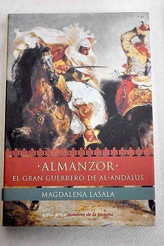 Almanzor: El Heroe De Al-Andalus (Spanish Edition): Lasala, Magdalena