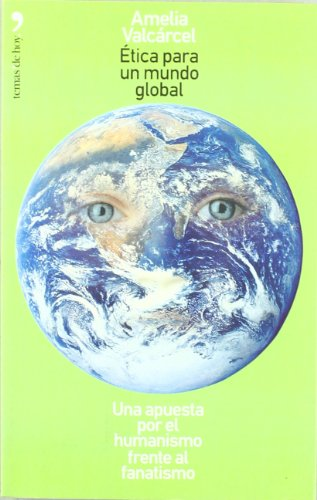 9788484602217: Ética para un mundo global (Fuera de Colección)