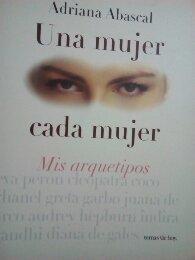 Una Mujer, Cada Mujer (Spanish Edition): Abascal, Adriana
