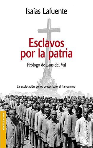 9788484602484: Esclavos por la patria