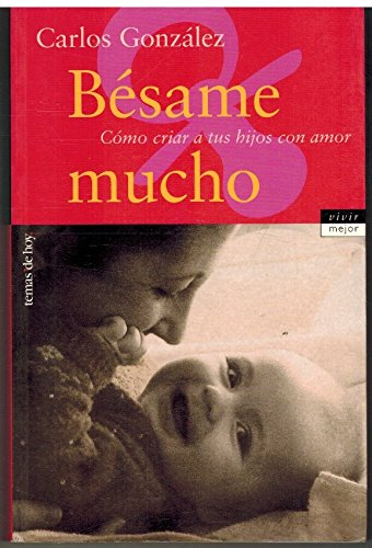 9788484602620: Besame Mucho (Spanish Edition)