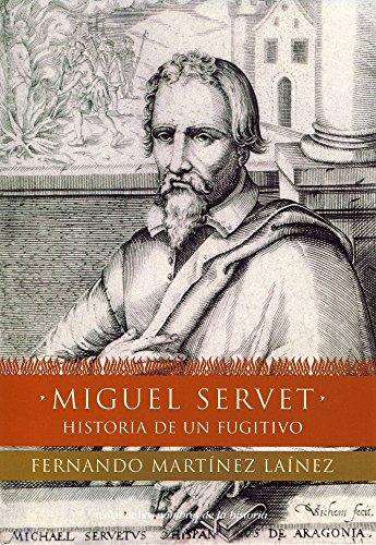 9788484602705: Miguel Servet (Nombres De La Historia)
