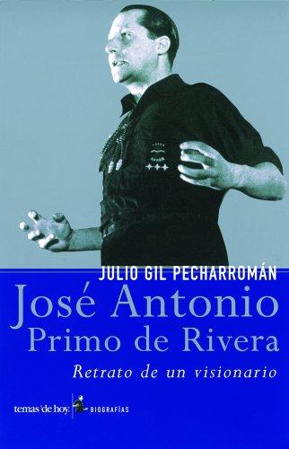 9788484602736: José Antonio Primo de Rivera (Biografías y Memorias)