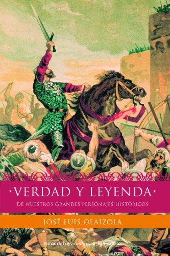 9788484602804: Verdad y Leyenda de Nuestros Grandes Personajes Historicos (Nombres de la Historia) (Spanish Edition)