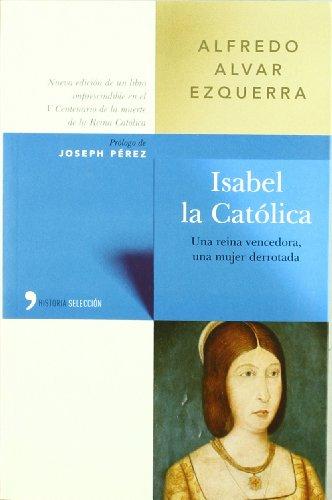 9788484603177: Isabel LA Catolica (Spanish Edition)