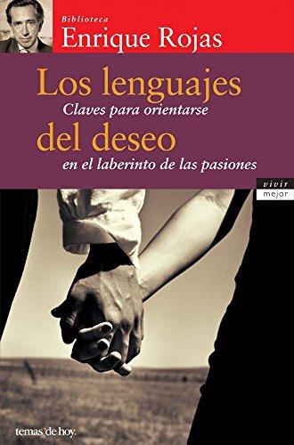 9788484603344: Los lenguajes del deseo/ The Languages of Desire: Claves Para Orientarse En El Laberinto De Las Pasiones (Spanish Edition)