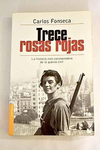 9788484603481: Trece rosas rojas (Booket Logista)