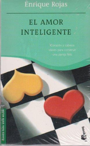 9788484603498: El amor inteligente / Smart Love: Corazon Y Cabeza: Claves Para Construir Una Pareja Feliz / Heart and Head: Keys to Building a Happy Couple (Spanish Edition)