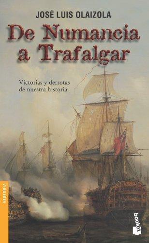 9788484603511: De Numancia a Trafalgar (Booket Logista)