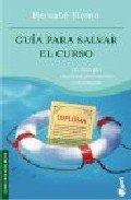 9788484603566: Guía para salvar el curso (Booket Logista)