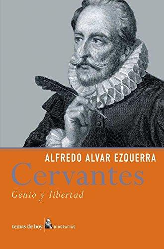 9788484603818: Cervantes: Genio Y Libertad