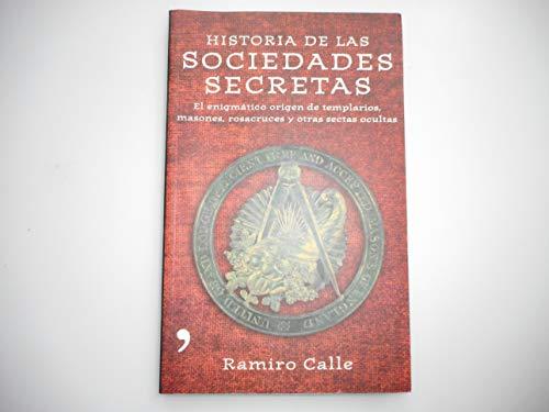 9788484604068: Historia de las sociedades secretas