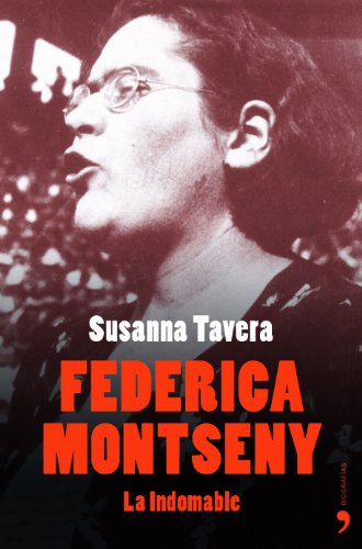 9788484604105: Federica Montseny (Biograf�as y Memorias)