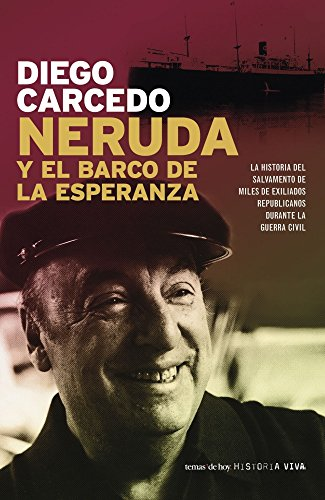 9788484604396: Neruda y El Barco de La Esperanza