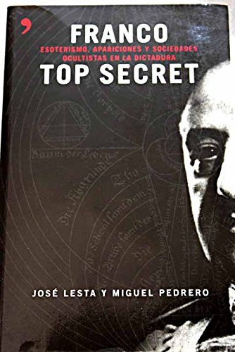 9788484604495: Franco top secret (Fuera de Colección)