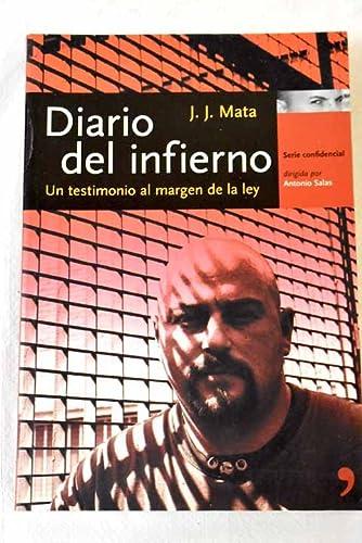 9788484604563: diario_del_infierno_un_testimonio_al_margen_de_la_ley