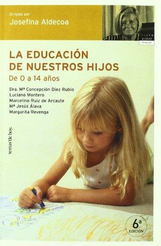 9788484604624: La educación de nuestros hijos (Vivir Mejor)