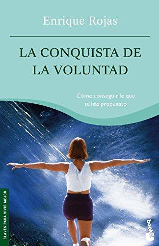 9788484604709: La Conquista De La Voluntad (Nf)