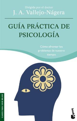 Guía práctica de psicología - Juan Antonio Vallejo-Nágera