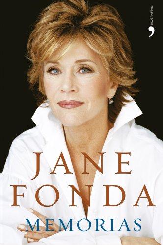 Memorias Por: Jane Fonda (Hardcover): Jane Fonda