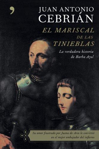9788484604976: El mariscal de las tinieblas : la verdadera historia de Barba Azul
