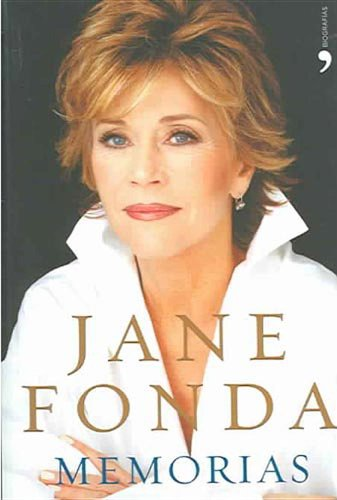Memorias (Spanish Edition): Jane Fonda