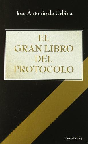 9788484605010: El Gran Libro Del Protocolo (Edición Especial Navidad) (Fuera de Colección)