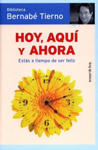 Hoy, aqui y ahora / Today, here: Tierno Jimenez, Bernabe